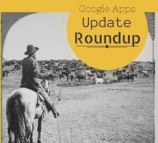 google-apps-update-roundup
