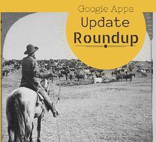 google-apps-update-roundup