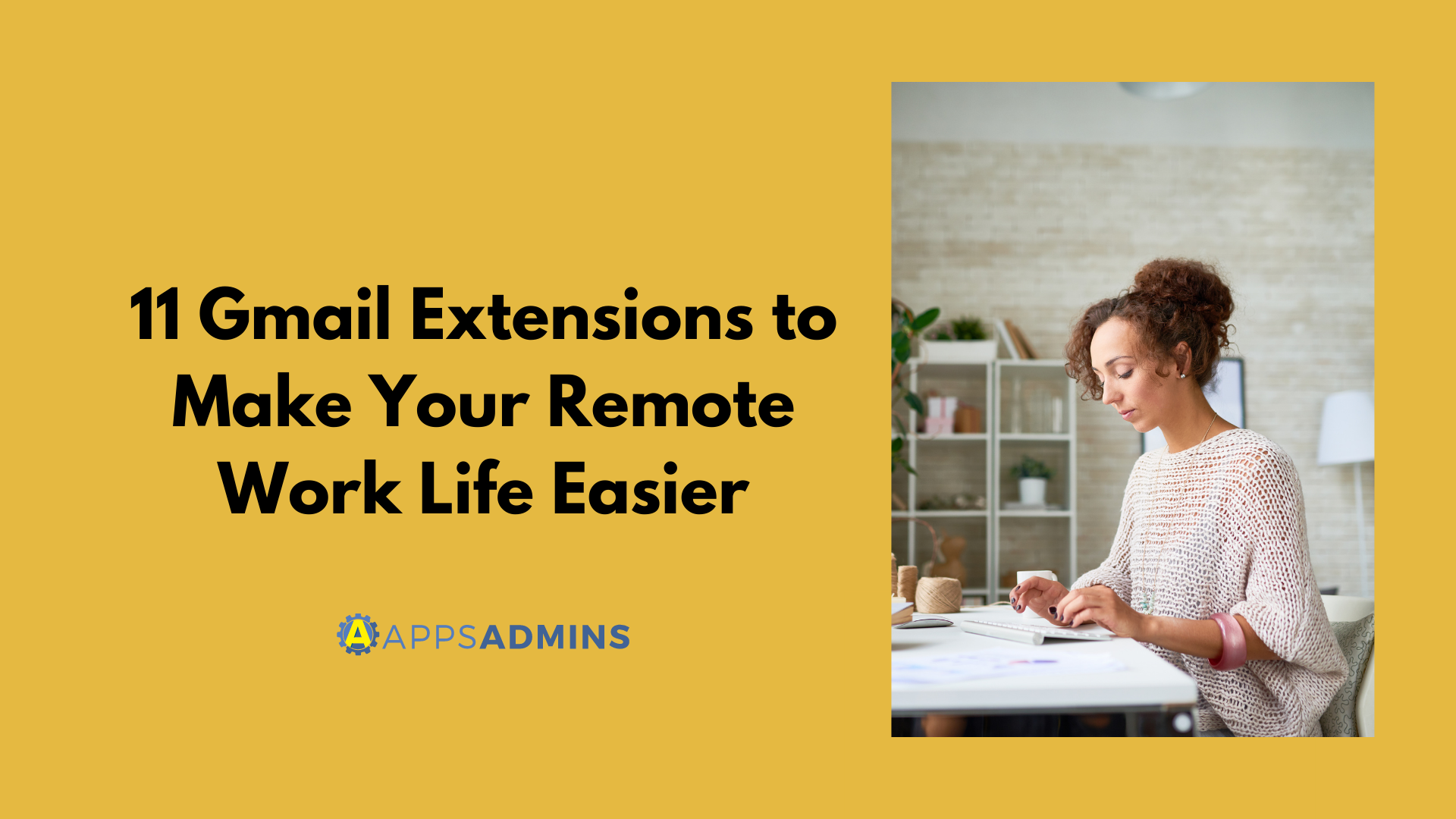 11 Gmail Extensions to Make Your Remote Work Life Easier