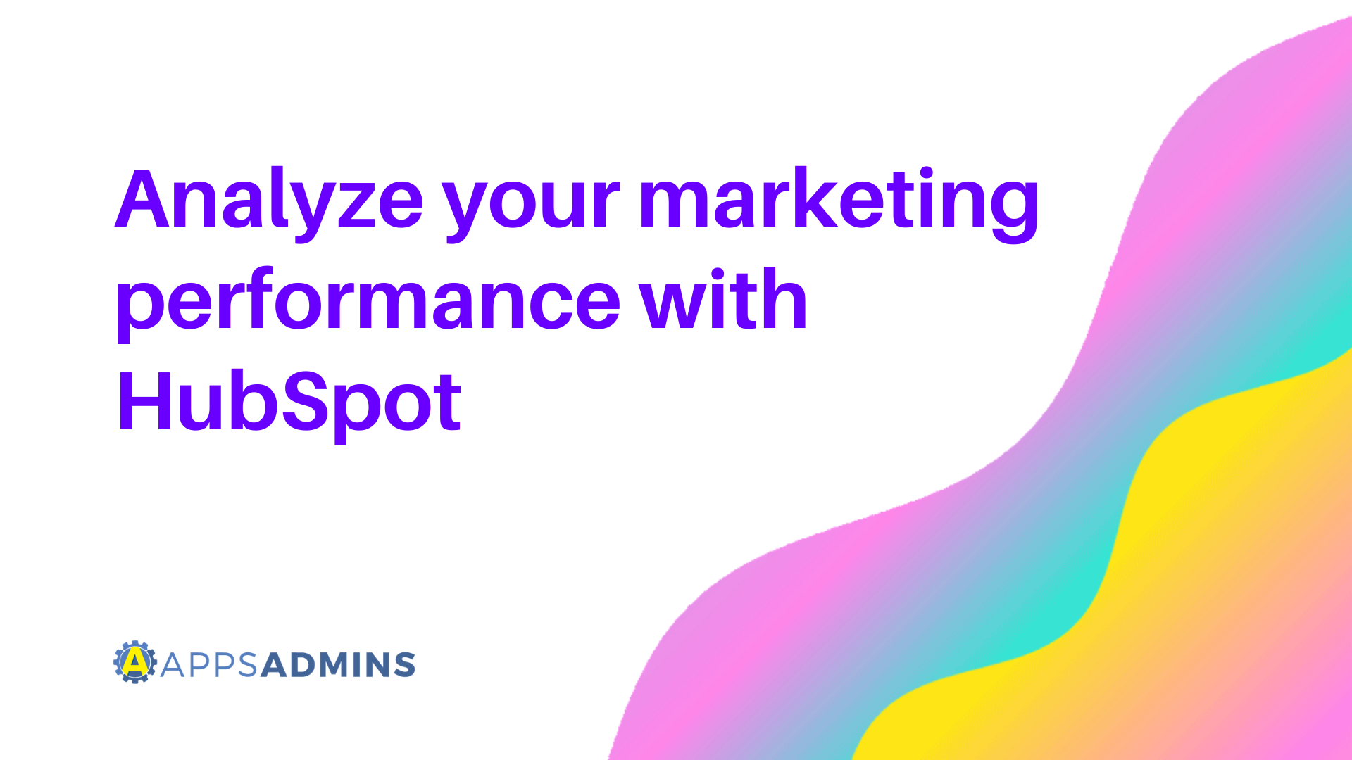 Analyze_marketing_performance_HubSpot