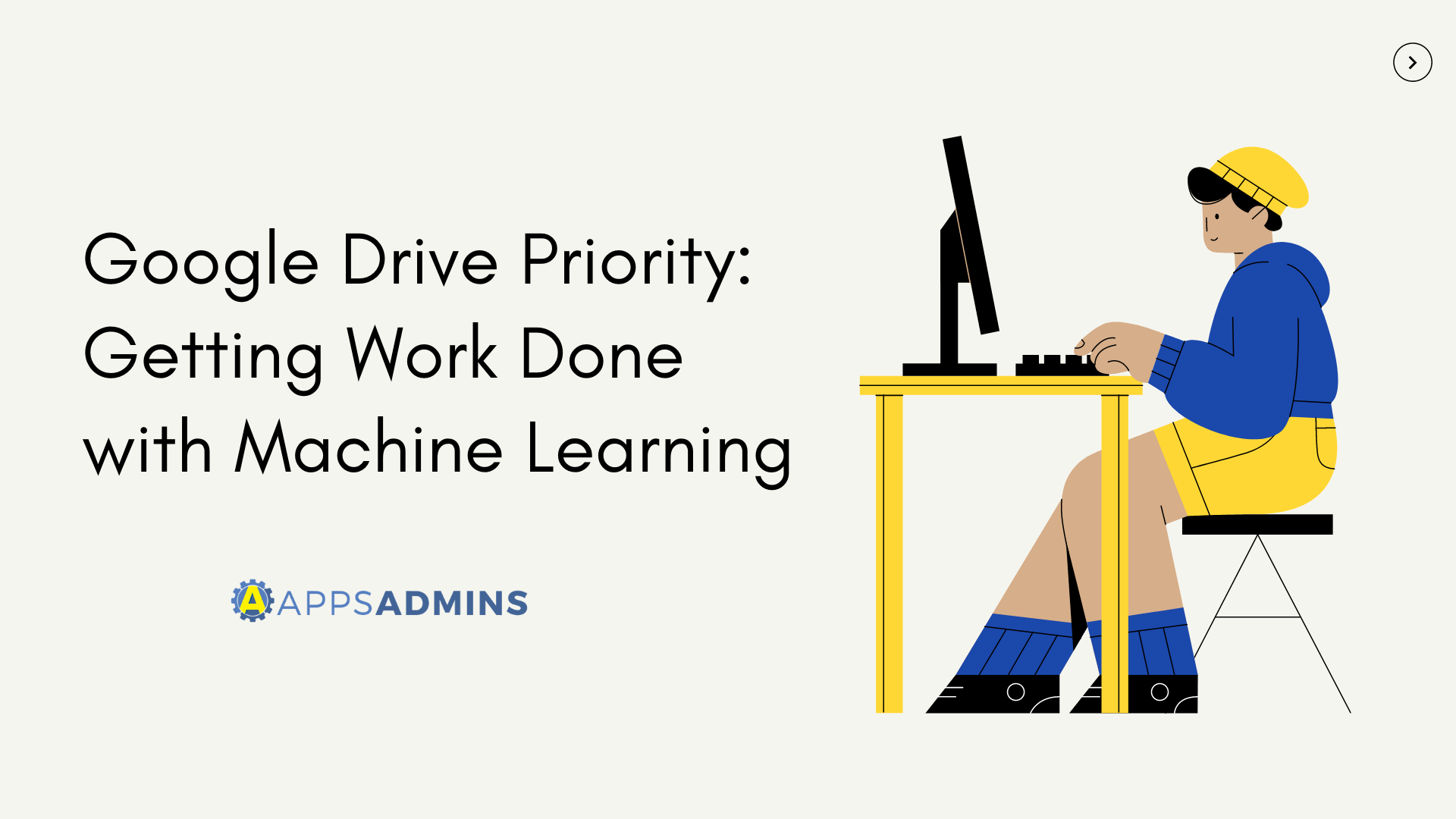 Google Drive Priority Getting Work Done with Machine Learning