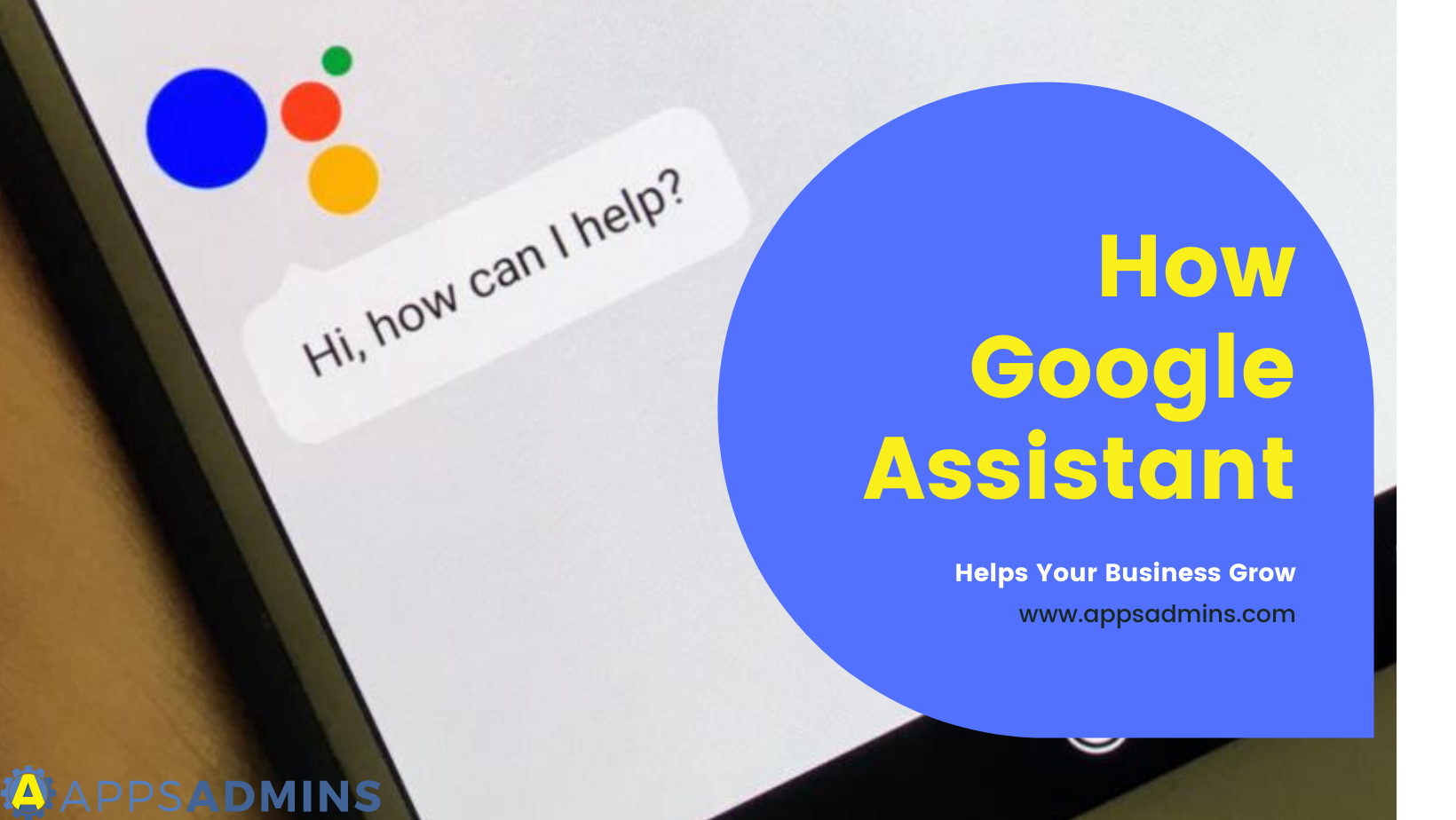 How Google Assistant Helps Business Growth