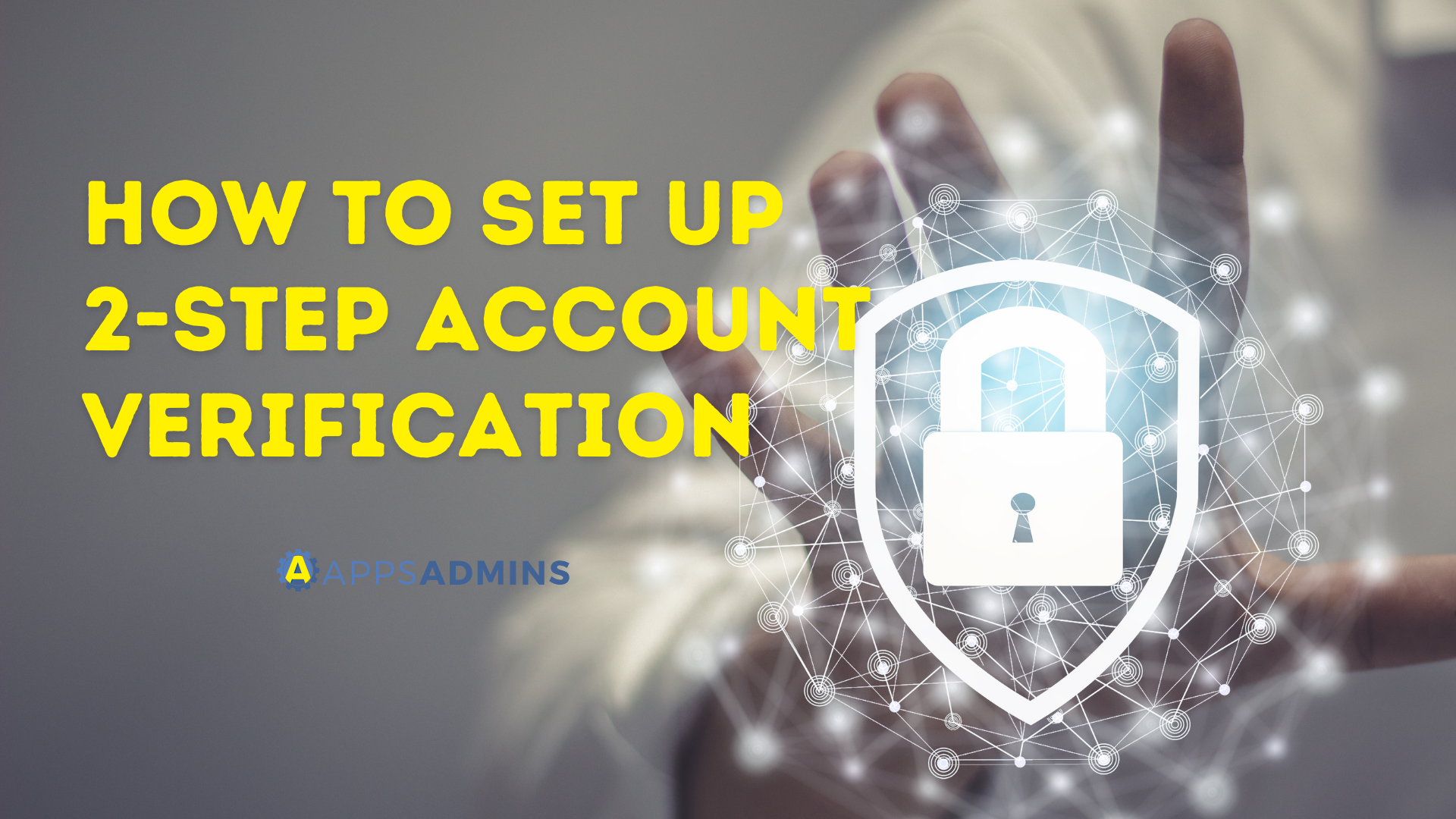 How to set up 2-step account verification