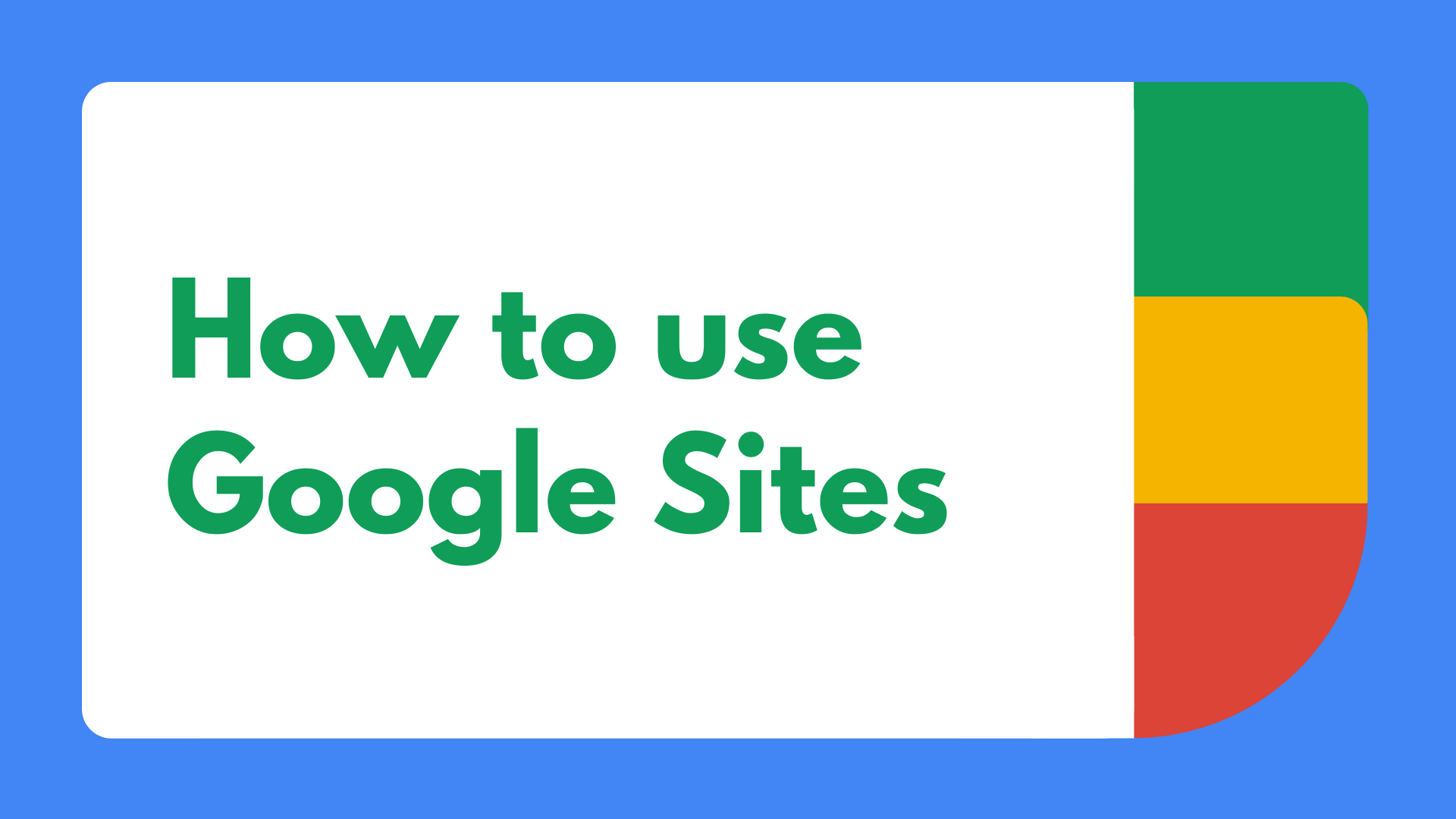 How to use Google Sites-Jan-19-2021-06-58-57-97-AM