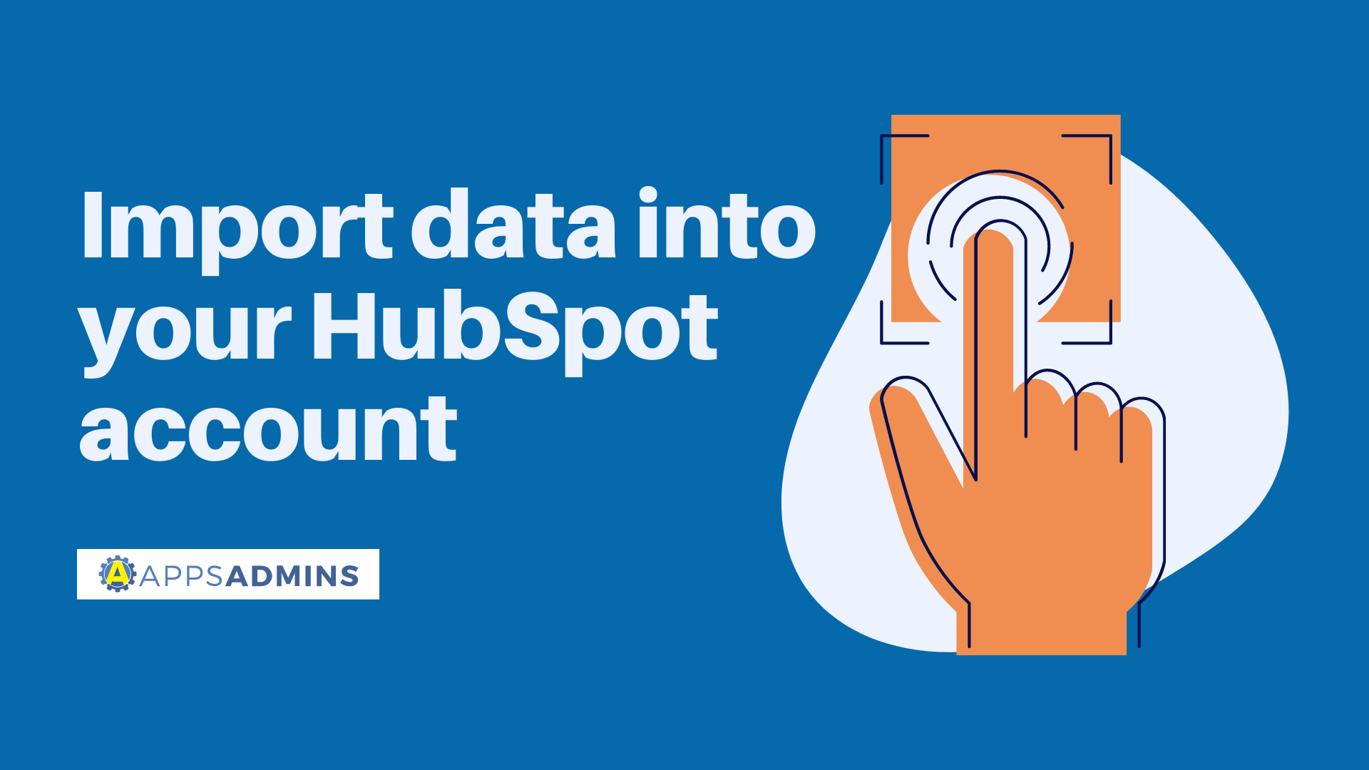 Import data into your HubSpot account
