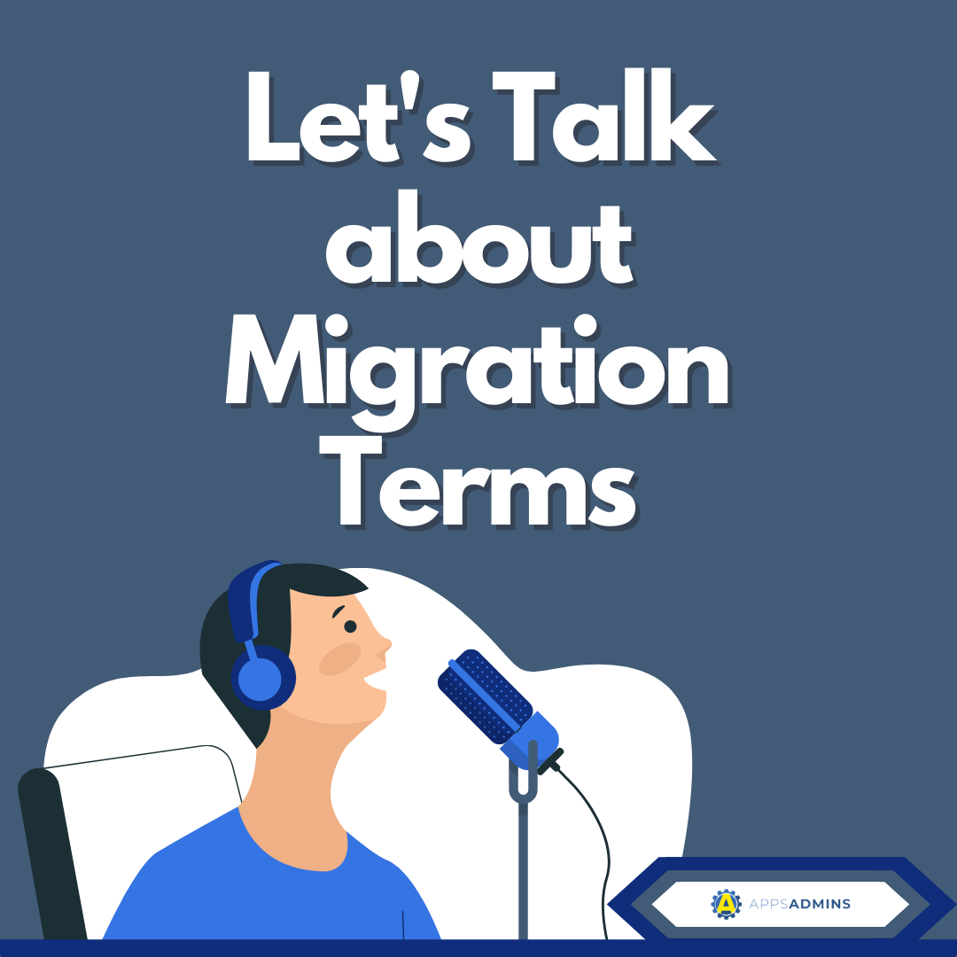 Lets Talk about Migration Terms