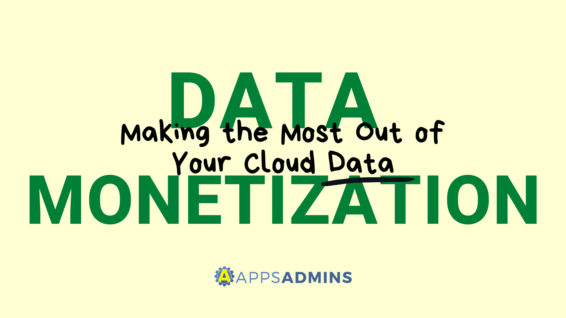 Making the Most Out of Your Cloud Data