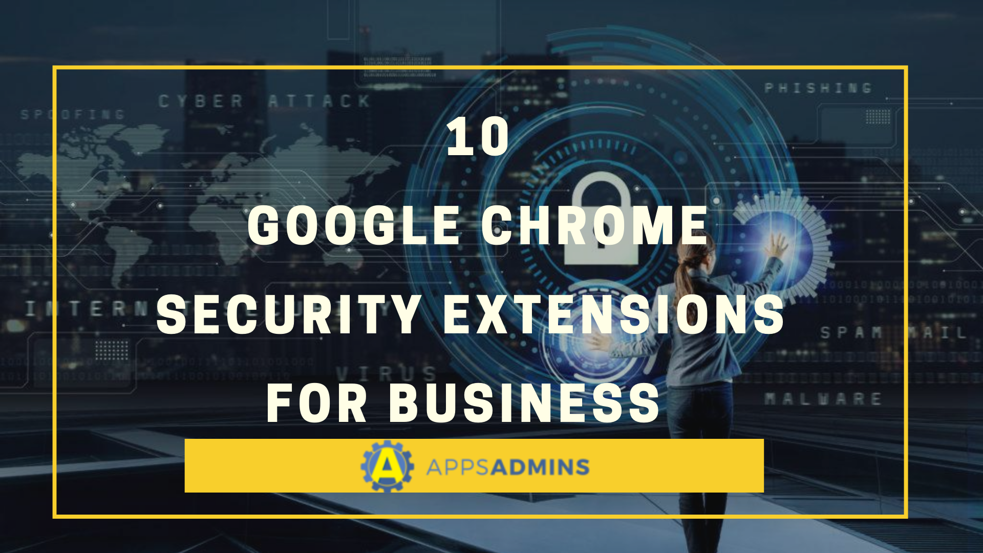 10-Google-Chrome-Security-Extension-For-Business