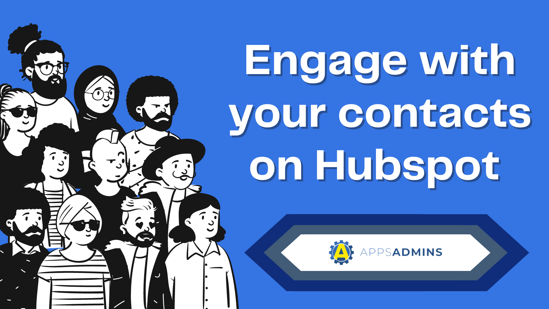 Engage with your contacts on Hubspot