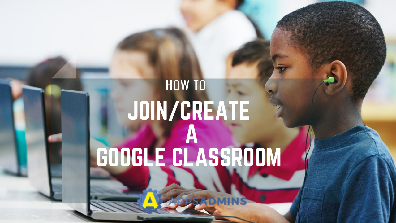 How_to_join_create_a_google_classroom