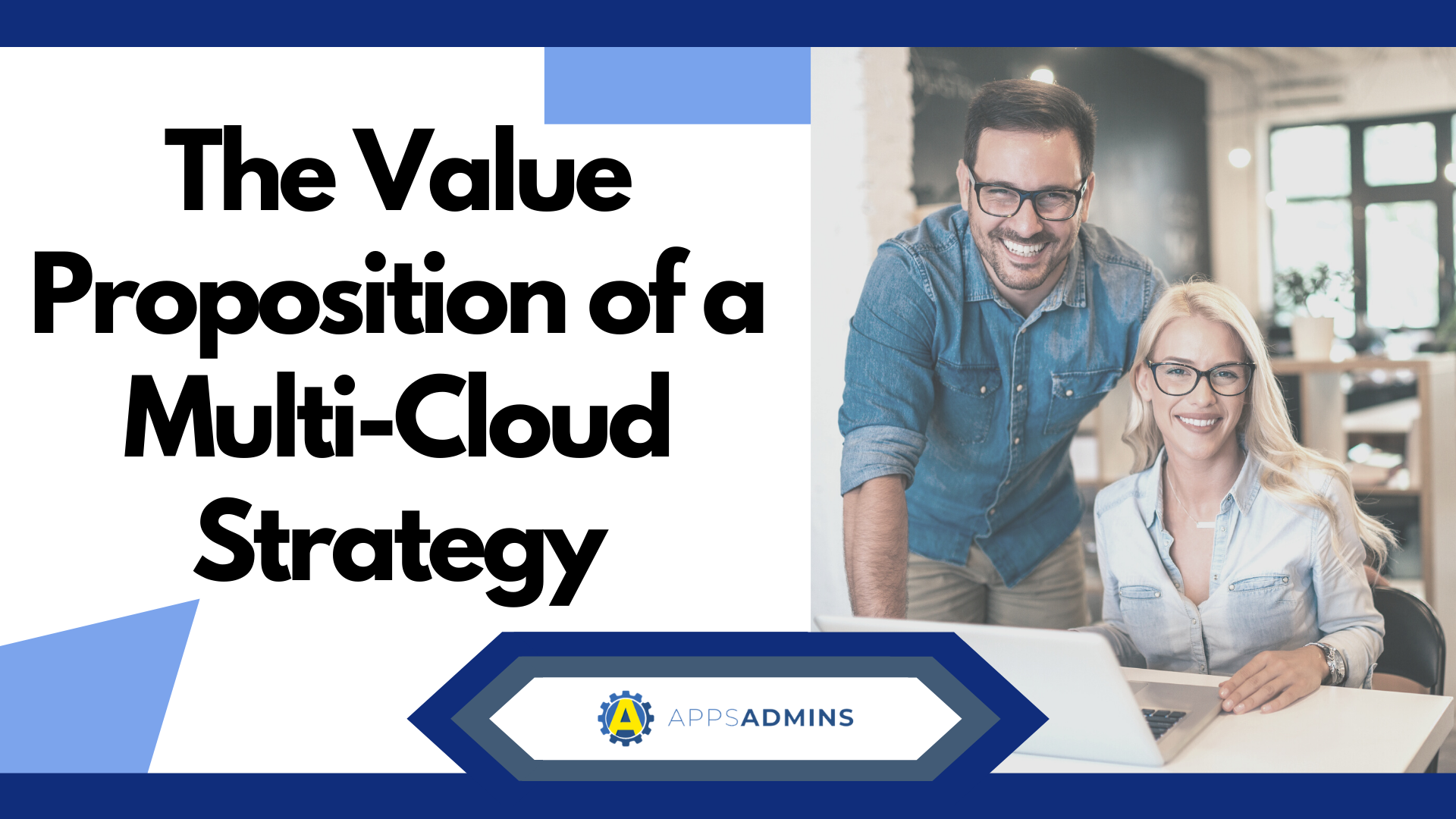 The Value Proposition of a Multi-Cloud Strategy