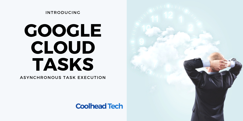 google-cloud-tasks-coolhead