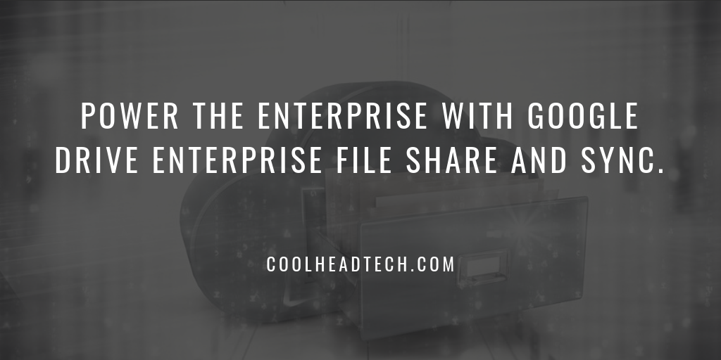 11 Reasons to Power the Enterprise with Google Drive Enterprise.